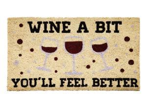 Wine A Bit You'll Feel Better Coir Welcome Mat