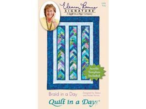 Quilt In A Day-Braid In A Day