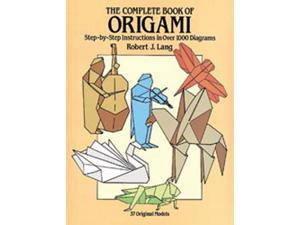 Dover Publications-The Complete Book Of Origami