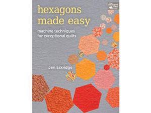 That Patchwork Place-Hexagons Made Easy