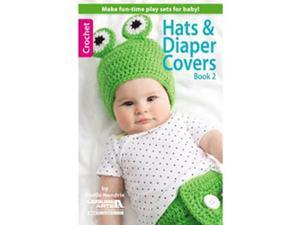 Leisure Arts-Hats & Diapers Covers Book 2