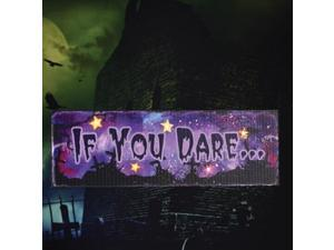 Halloween If You Dare LED Sign