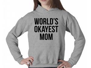 World's Okayest Mom Hoodie Funny Mother's Day Sweatshirt For Moms XL