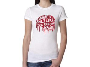 Women's Zombies Only Like You For Your Brain T Shirt Funny Zombie Halloween Tee -S