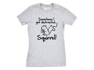 Women's Sometimes I Get Distracted Squirrel T Shirt Funny Animal Shirt L