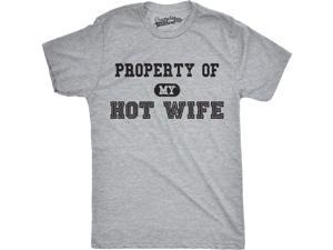 Mens Property of My Hot Wife Funny Wedding Marriage Anniversary T shirt (Grey) S