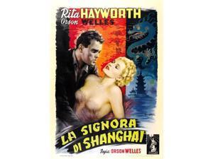 La Signora Di Shanghai (Aka The Lady From Shanghai) Orson Welles Rita Hayworth 1948 Movie Poster Masterprint (11 x 17)
