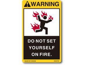 Funny Warning Sticker Caution Vinyl Decal Business Sign for Home Kids Car Motor Fire Label Firefighter Do not Set Yourself on Fire New Decals Labels Stickers Signs Tinder Inflammable