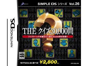 Simple DS Series Vol. 26: The Quiz 30000-Mon [Japan Import]