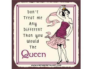 Don't Treat Me Any Different Mini Vintage Tin Sign