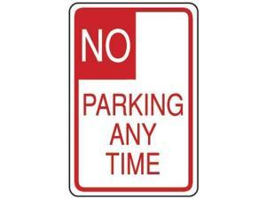 Eagle One No Parking Anytime Sign 2