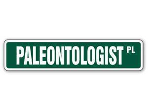 PALEONTOLOGIST Street Sign dinosaur fossil bones book
