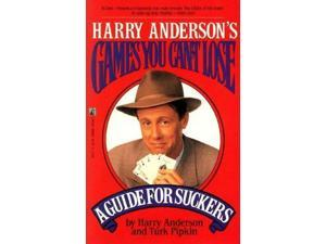 Harry Anderson's Games You Can't Lose a Guide for Suckers.