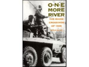 One More River - The Rhine Crossings of 1945 NM-