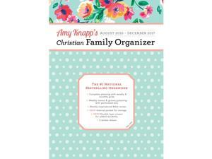 Amy Knapp's Christian Family Organizer Softcover Weekl by Sourcebooks