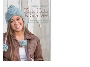 Quick & Simple Knit Hats & Scarves Caserta, Lauren (Editor)/ Schaffeld, Corrie (Photographer)