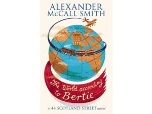 The World According To Bertie (44 Scotland Street) (Paperback)