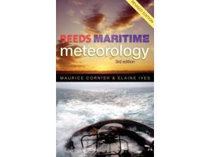 Reeds Maritime Meteorology 3 Revised Cornish, Maurice M./ Ives, Elaine E.