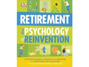 Retirement The Psychology Of Reinvention (Flexibound)