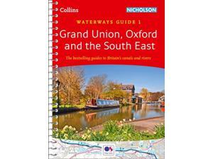Grand Union, Oxford & the South East No. 1: covers the canals and waterways between London and Birmingham (Collins Nicholson Waterways Guides) (Spiral-bound)