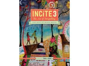 Incite Incite: the Best of Mixed Media Jenny, Tonia (Editor)