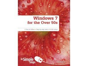 Windows 7 for the Over 50s in Simple Steps (Paperback)