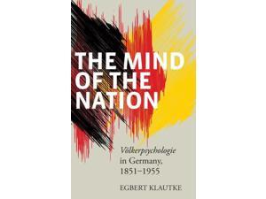 The Mind of the Nation Klautke, Egbert