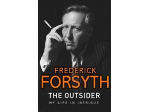 The Outsider: My Life in Intrigue (Paperback)