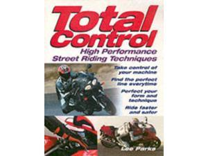 Total Control: High-Performance Street Riding Techniques (Paperback)