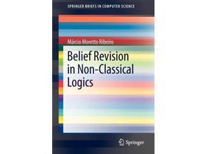 Belief Revision in Non-Classical Logics (SpringerBriefs in Computer Science) (Paperback)