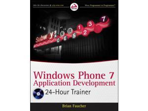 Windows Phone 7 Application Development: 24 Hour Trainer (Paperback)