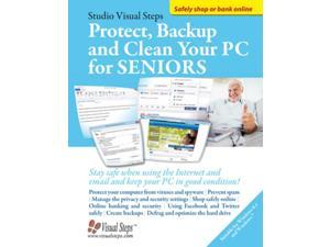 Protect, Backup and Clean Your PC for Seniors: Stay Safe When Using the Internet and Email and Keep Your PC in Good Condition! (Studio Visual Steps) (Paperback)