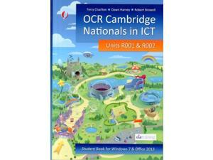 OCR Cambridge Nationals in ICT for Units R001 and R002 (Microsoft Windows 7 & Office 2013) (Paperback)