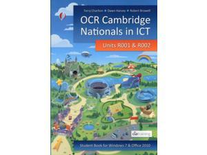 OCR Cambridge Nationals in ICT for Units R001 and R002 (Microsoft Windows 7 & Office 2010) (Paperback)