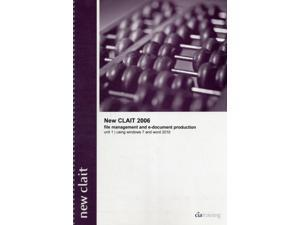 New CLAIT 2006 Unit 1 File Management and E-Document Production Using Windows 7 and Word 2010 (Ocr Level 1 Itq) (Spiral-bound)