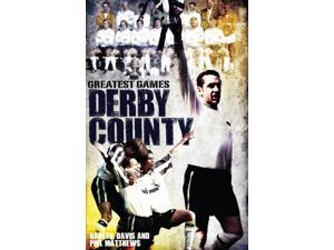 Derby County Greatest Games: The Rams' Fifty Finest Matches (Hardcover)