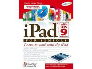 iPad With iOS 9 for Seniors Studio Visual Steps (Corporate Author)