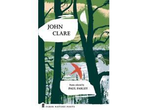 John Clare Clare, John/ Farley, Paul (Compiler)