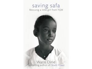 Saving Safa Dirie, Waris/ Lutschinger, Walter (Contributor)/ Martin, Ruth (Translator)
