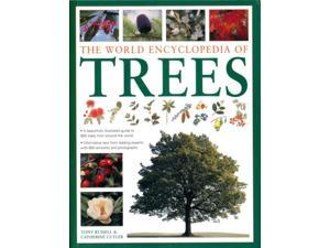 The World of Encyclopedia of Trees Reprint Russell, Tony/ Cutler, Catherine/ Anderson, Peter (Photographer)/ Teo, Sidney (Photographer)