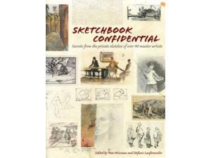 Sketchbook Confidential Wissman, Pamela (Editor)/ Laufersweiler, Stefanie (Editor)