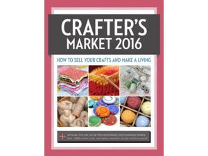 2016 Crafter's Market Crafters Market 2 Bogert, Kerry (Editor)
