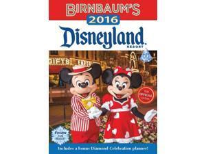 Birnbaum's Disneyland Resort 2016 Birnbaum's Disneyland Safro, Jill (Editor)/ Brandon, Pam (Contributor)