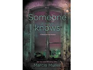 Someone Always Knows Sharon Mccone Mysteries Muller, Marcia