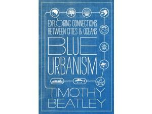 Blue Urbanism Beatley, Timothy