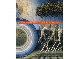 The Cambridge Companion to the Bible Companions to Religion 2 Chilton, Bruce (Editor)/ Kee, Howard Clark (Editor)/ Levine, Amy-Jill (Editor)/ Meyers, Eric M. (Editor)/ Rogerson, John (Editor)