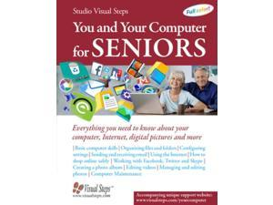 You and Your Computer for Seniors Computer Books for Seniors Studio Visual Steps (Corporate Author)
