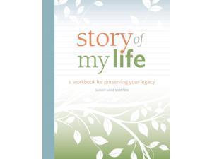 Story of My Life Workbook Morton, Sunny Jane
