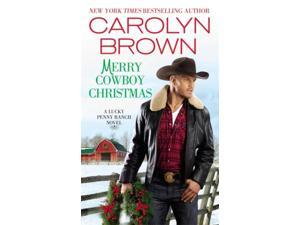 Merry Cowboy Christmas Lucky Penny Ranch Brown, Carolyn