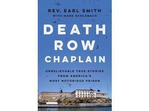Death Row Chaplain Smith, Earl/ Schlabach, Mark (Contributor)